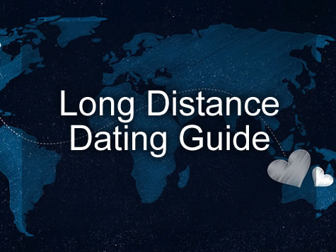 Long Distance Dating Guide